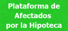 PLATAFORMA DE AFECTADOS POR LA HIPOTECA