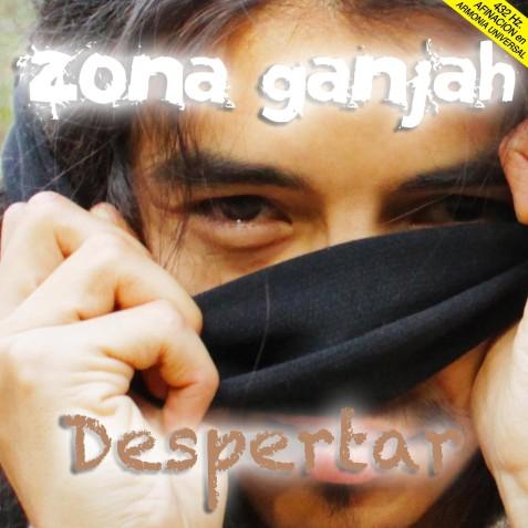 Zona Ganjah, musica para despertar