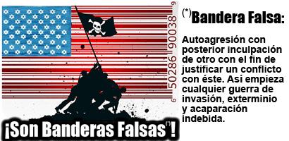 UNA BREVE HISTORIA DEL TERRORISMO DE BANDERA FALSA