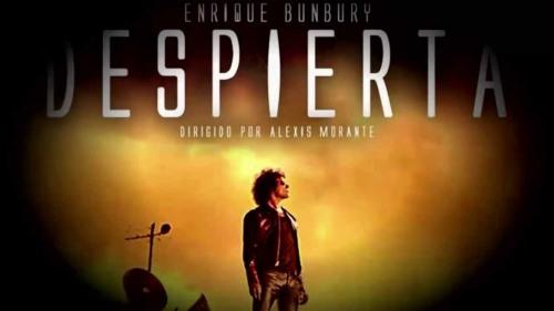 DESPIERTA: SORPRENDENTE VIDEOCLIP DE ENRIQUE BUNBURY