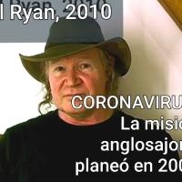 Project camelot: la Misión anglosajona planeó el CORONAVIRUS en 2005