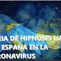 CONVOCATORIA DE HIPNOSIS LIFE PARA AYUDAR A ESPAÑA EN LA CRISIS DE CORONAVIRUS - SEGUNDA ASISTENCIA MASIVA