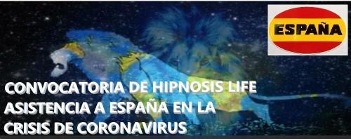 CONVOCATORIA DE HIPNOSIS LIFE PARA AYUDAR A ESPAÑA EN LA CRISIS DE CORONAVIRUS – SEGUNDA ASISTENCIA MASIVA