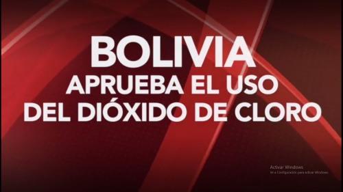EL SENADO DE BOLIVIA APRUEBA EL USO DE DIOXIDO DE CLORO CONTRA COVID19