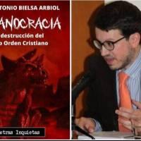LA DESTRUCCIÓN DEL VIEJO ORDEN CRISTIANO - JOSÉ ANTONIO BIELSA